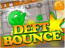 Deft Bounce
