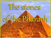 The Stone of the Pharaoh